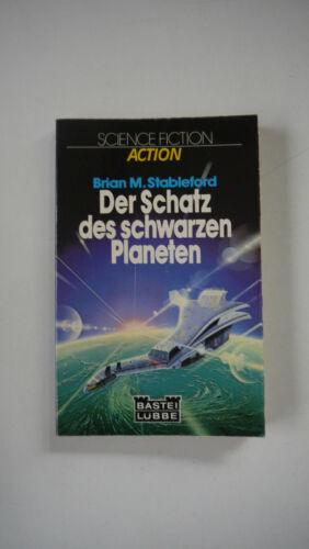 Brian M. Stableford - Der Schatz des schwarzen Planeten - (K76)