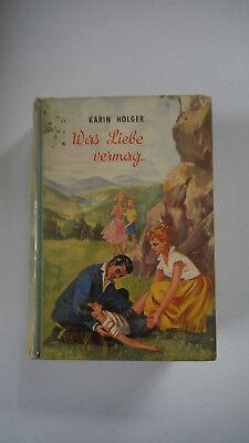 Karin Holger - Was Liebe vermag