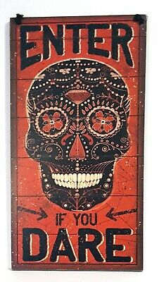 Halloween Enter Sign (Primitives by Kathy Halloween Skull Sign Day of Dead Enter if You)