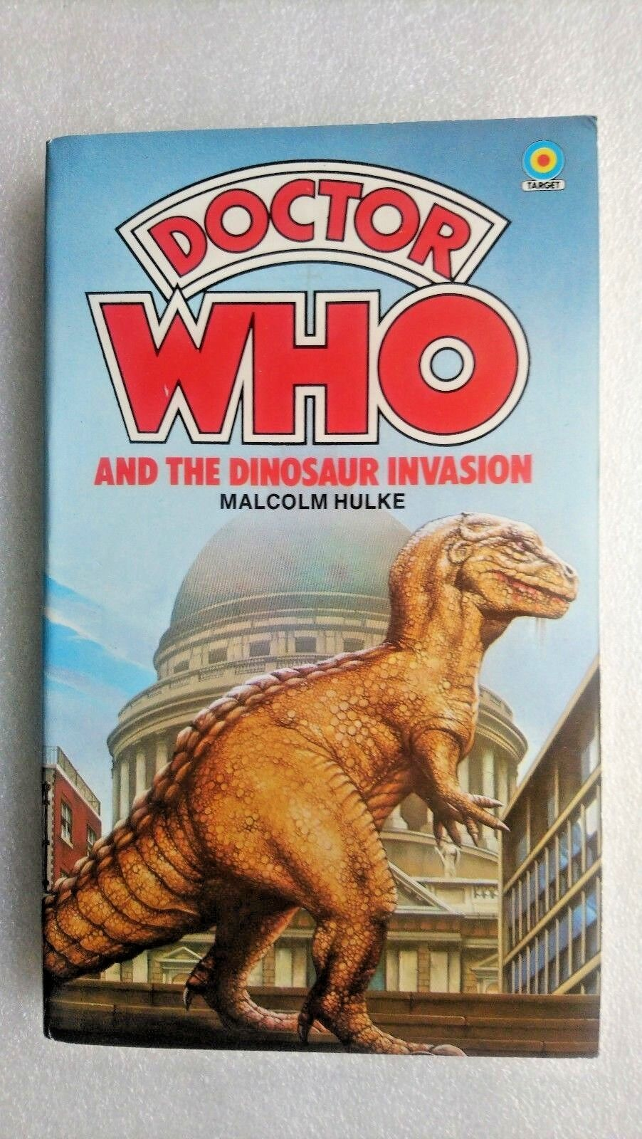 Doctor Who and the Dinosaur Invasion by Malcolm Hulke (Paperback, 1984)