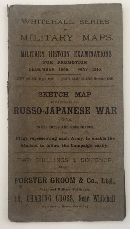 Forster Groom Military Maps Fold-Out RUSSO-JAPANESE WAR Sketch Map 1910