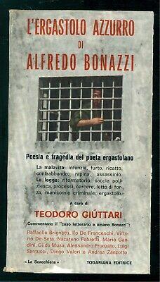 BONAZZI ALFREDO L'ERGASTOLO AZZURRO TODARIANA 1973 AUTOGRAFO CARCERE PRIGIONI