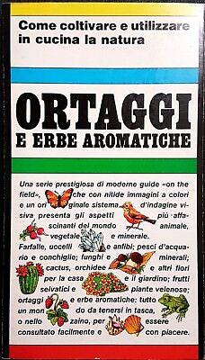 L. Cretti e F. Seymus, Ortaggi e erbe aromatiche, Ed. Priuli & Verlucca, 1985