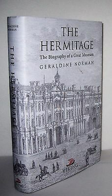 The Hermitage The Biography of a Great Museum by Geraldine Norman 1997 Viking pu
