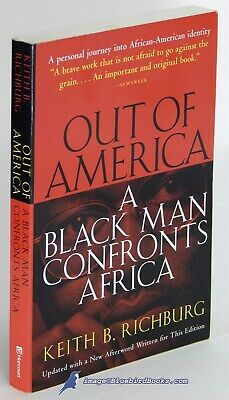 Out of America: A Black Man Confronts Africa by Keith B RICHBURG NF SC (Out Of America A Black Man Confronts Africa)
