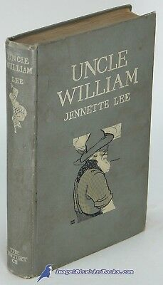 Uncle William  The Man Who Was Shifless By Jennette Lee Good  1St Edition 80784