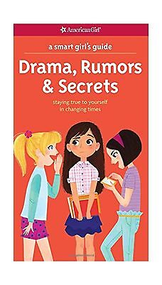 A Smart Girl's Guide: Drama Rumors & Secrets: Staying True to Y... Free Shipping