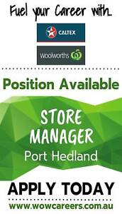 Store Manager - Woolworths Petrol - Port Hedland
