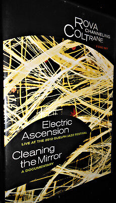 ROVA CHANNELING COLTRANE 2 DVDs Electric Ascension & Cleaning Mirror Documentary