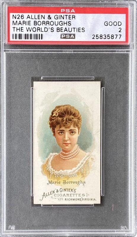1888 N26 Allen & Ginter World's Beauties MARIE BORROUGHS PSA 2 GOOD - Nice Card