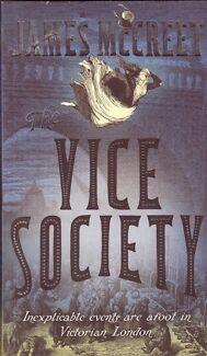 THE VICE SOCIETY James McCreet ~ 1st Ed SC 2010