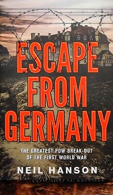 ESCAPE FROM GERMANY - Neil Hanson