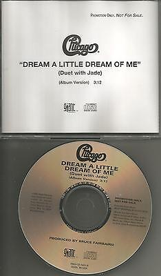 CHICAGO w/ JADE Dream a Little Of Me 1995 USA PROMO Radio DJ CD single USA (Chicago Dream A Little Dream Of Me)