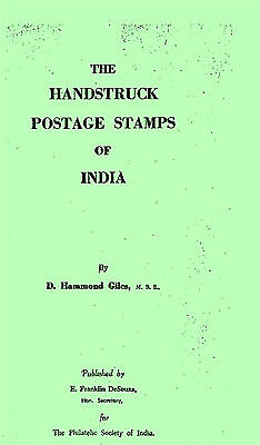 India  The The Handstruck Postage Stamps Of India By Hammond Giles