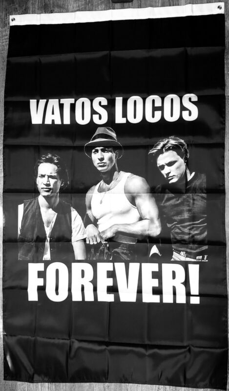 Vatos Locos Forever flag banner Blood In Blood Out lowrider  chicano chicanaart