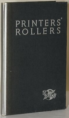 Inc National Association of / PRINTERS' ROLLERS Better Understanding