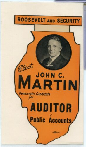 Roosevelt John C Martin Auditor Public Accounts Illinois Sticker- RC795