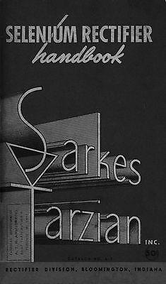 Sarkes Tarzian Selenium Rectifier Handbook
