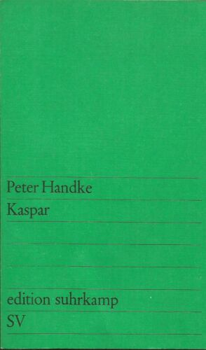Kaspar - Peter Handke - Edition Suhrkamp