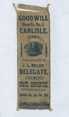 Carlisle PA 1882 GOODWILL HOSE CO. NO. 1 Silk Convention Ribbon J.L. MELOY