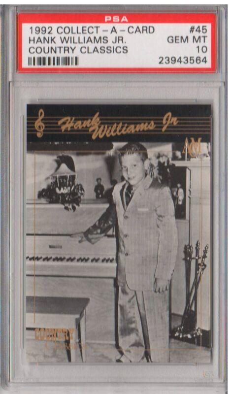 1992 Collect-A-Card #45 - HANK WILLIAMS JR - PSA 10 - Country Classics - POP1