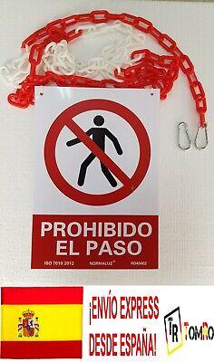 Cartel Señal Prohibido el Paso + Cadena Señalizacion Plastico Roja Blanca 2,5...