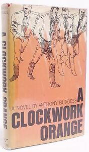 A Clockwork Orange FIRST EDITION SIGNED Anthony Burgess FIRST PRINTING US 1963