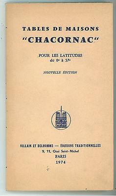 """TABLE DE MAISONS """"CHACORNAC"""" POUR LES LATITUDES DE 0° A 57° VILLAIN BELHOM 1974"""
