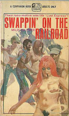 Vintage Sleaze PB Paperback - Swappin' on the Railroad - Companion Books 1970