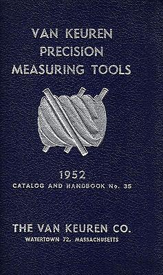Van Keuren Precision Measuring Tools 1952 Illustrated Catalog & Handbook