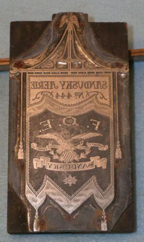 Antique SANDUSKY OH  FOE FRATERNAL ORDER EAGLES BANNER Zinc Printing Block  F194