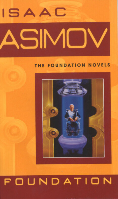 Foundation, English edition Asimov, Isaac Foundation Series|The Foundation Novel