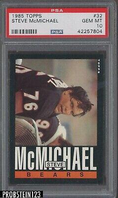 1985 Topps Football #32 Steve McMichael Chicago Bears PSA 10 GEM MINT Chicago Bears Stone