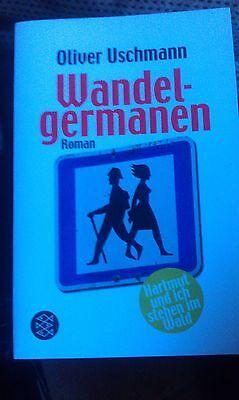 Wandelgermanen von Oliver Uschmann (2008, Taschenbuch) gebraucht kaufen  Eitorf