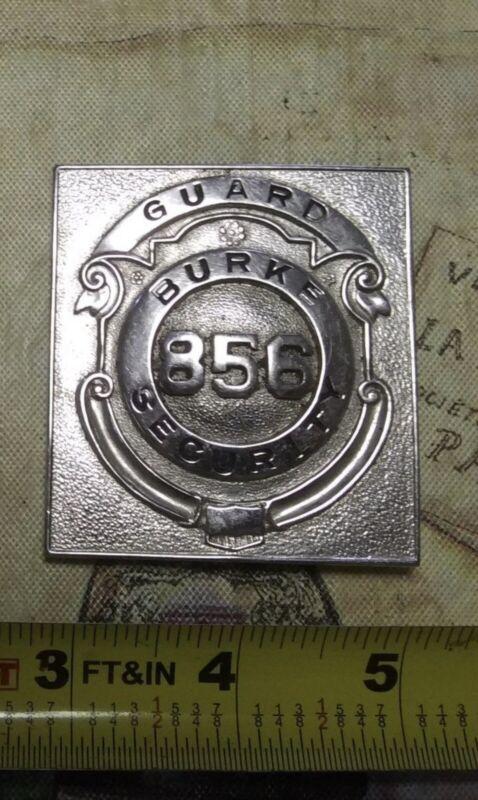 Vintage obsolete burke security  badge