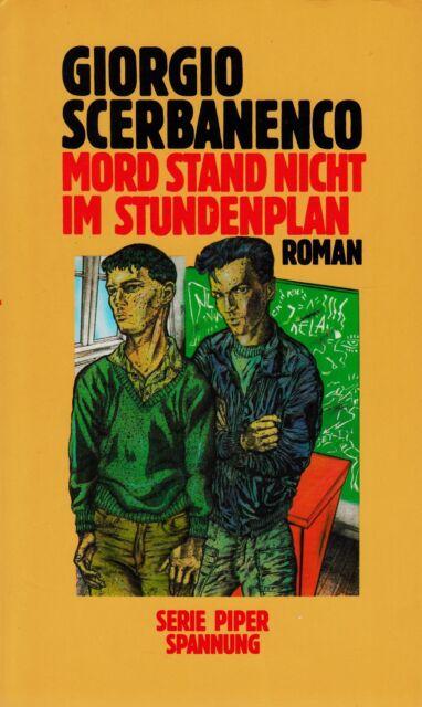 *r~ MORD stand nicht im STUNDENPLAN - Giorgio SCERBANENCO  tb  (1988)