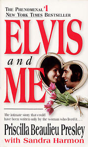 Elvis and ME by Priscilla Beaulieu Presl...