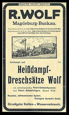 Alte Reklame 1914 R. Wolf Magdeburg-Buckau Dreschmaschine Heißdampf-Dreschsätze