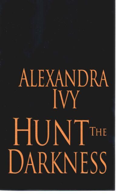 Alexander Ivy  Hunt The Darkness  Guardians Eternity Paranormal Romance Pbk NEW