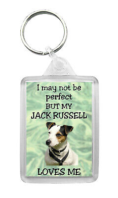 Jack Russell Terrier Dog Keyring Keyfob 'I May Not Be Perfect But...'Design No2