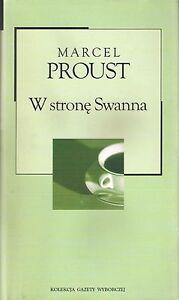 Marcel Proust W STRONĘ SWANNA - Góra Slaska, Polska - Marcel Proust W STRONĘ SWANNA - Góra Slaska, Polska