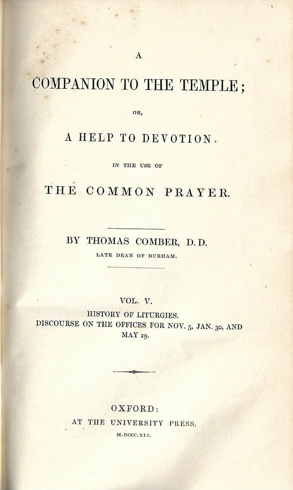 Купить +1841 A COMPANION TO THE TEMPLE Vol V, Comber ANGLICAN PRAYER BOOK LITURGY