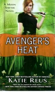 Katie-Reus-Avengers-Heat-Moon-Shifter-Paranormal-Romance-Pbk-NEW
