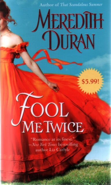 Meredith Duran  Fool Me Twice  Historical Romance   Pbk NEW