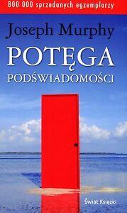 POTEGA PODSWIADOMOSCI - Joseph Murphy, polska ksiazka, Polish book