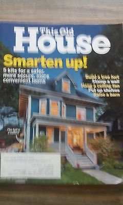 This Old House Monthly Magazine  Smarten Up   August 2016