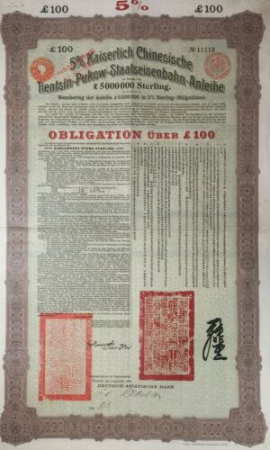 China, 1908 Tientsin-Pukow Railway Loan – £100 – 5% Imperial Chinese