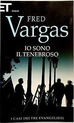 Fred Vargas, Io sono tenebroso, Ed. Einaudi, 2012
