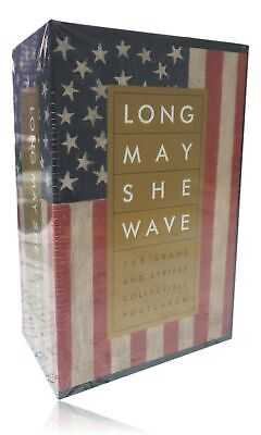 Long May She Wave : 100 Stars and Stripes Collectible Postcards by Kit Hinrichs