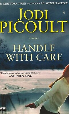HANDLE WITH CARE-A NOVEL-JODI PICOULT-#1 NY TIMES BEST SELLING-477